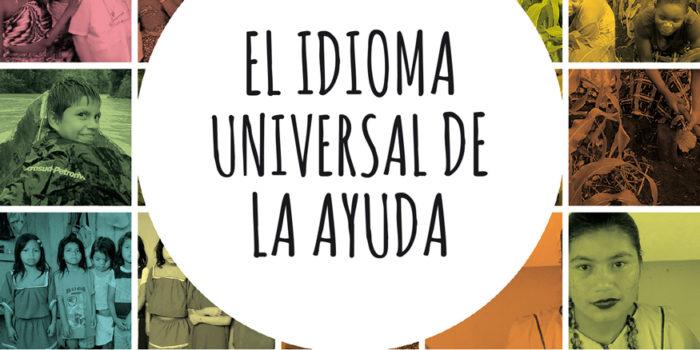 EL IDIOMA UNIVERSAL DE LA AYUDA