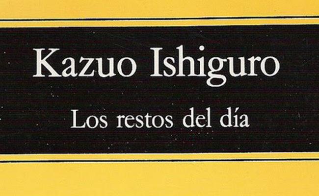 AUTORES  y  CONTROVERSIAS. Los restos del día -Ishiguro, Kazuo