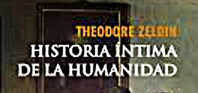 Libro del mes- Historia íntima de la humanidad – Theodore Zeldin
