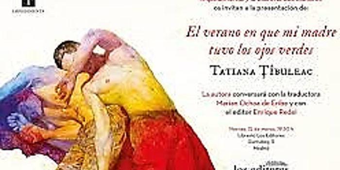 Libro del mes- El verano en que mi madre tuvo los ojos verdes-  – Tatiana Tibuleak